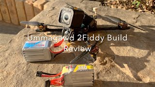 Ummagawd 2Fiddy Build Review