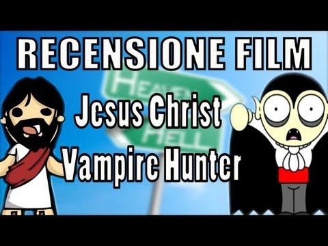 RECENSIONE FILM - Jesus Christ Vampire Hunter