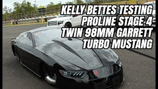 KELLY BETTES TESTS INSANE TWIN TURBO 98MM PROLINE 481X STAGE 4 JETT RACING MUSTANG