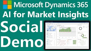 Microsoft Dynamics 365 AI for Market Insights Demonstration #MSDyn365
