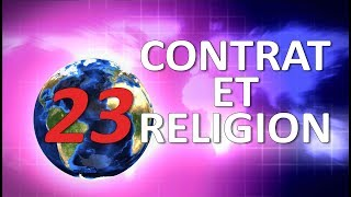 JURISPRUDENCE CHELOUE #23 : CONTRAT ET RELIGION