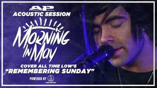 APTV Sessions: MORNING IN MAY - Remembering Sunday (ALL TIME LOW cover)