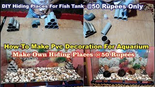 How To Make PVC Aquarium Hiding Spots - Diy Hiding Places