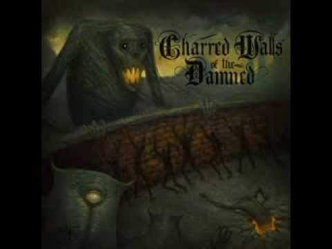Charred Walls of the Damned - From the Abyss