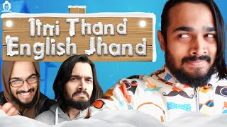 BB Ki Vines  | Itni Thand English Jhand |