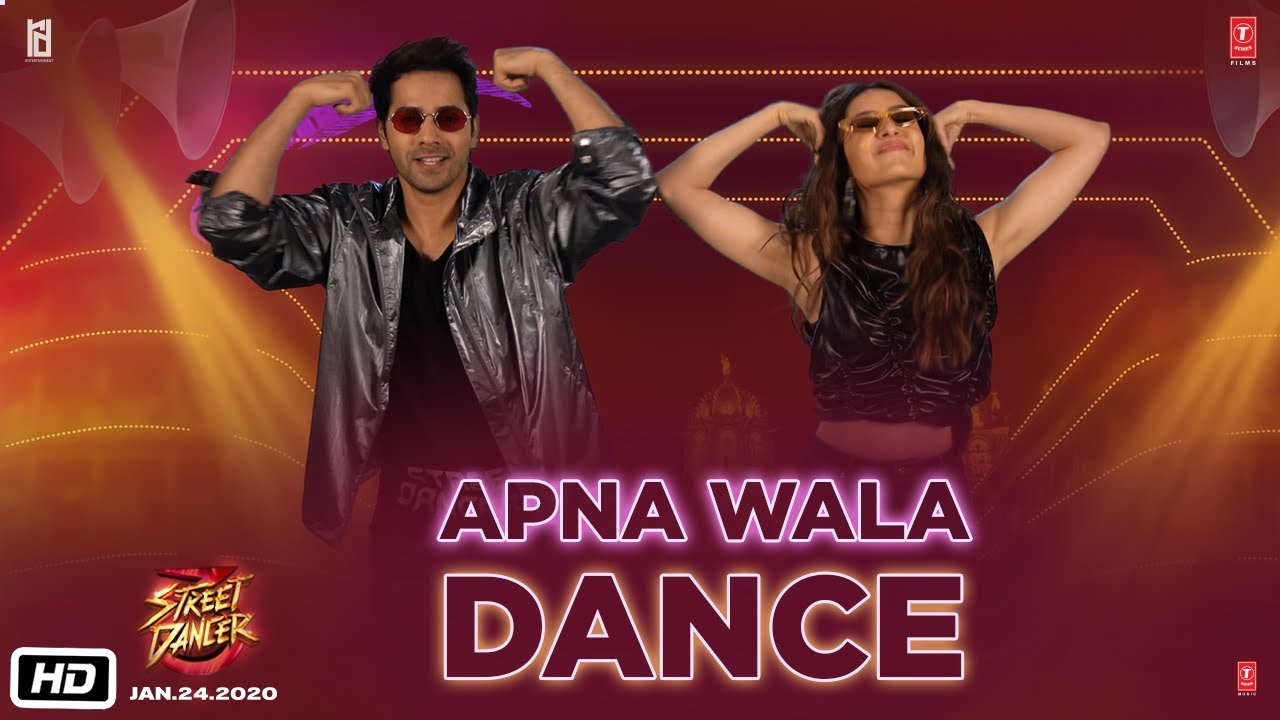 Street Dancer 3D | Apna Wala Dance | Bollywood Song Lyrics 2020