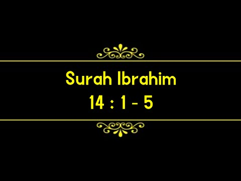 Surah Ibrahim (14:1 – 5)