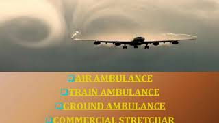 Commercial Stretcher Facility by Vedanta Air Ambulance in Ranchi at Low-cos
