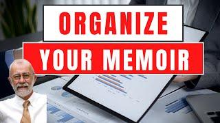 How to Organize Your Memoir : Four Ways