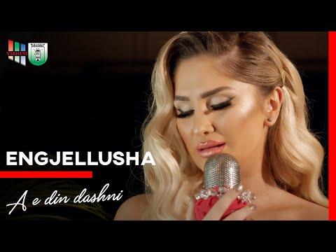 Engjellusha Salihu - A e din dashni