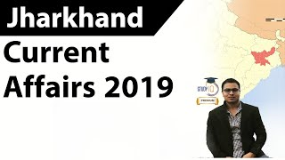 JHARKHAND Last 1 year Current Affairs - November 2018 to November 2019 by DR GAURAV GARG