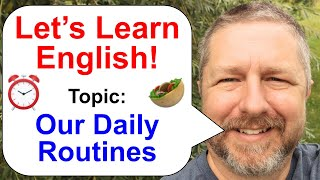 Let's Learn English! An English Lesson about Our Daily Routines