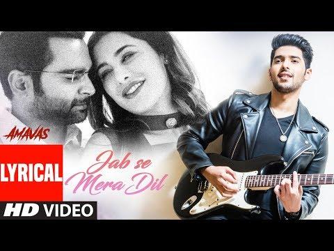 JAB SE MERA DIL Lyrical | AMAVAS | Sachiin J Joshi, Nargis Fakhri | Armaan Malik, Palak Muchhal
