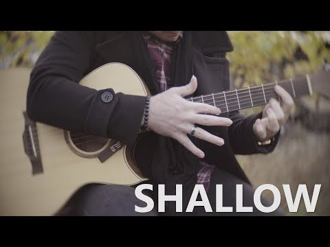 Shallow - Lady Gaga, Bradley Cooper (A Star Is Born) - Fingerstyle Guitar Cover