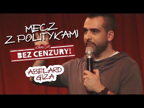 Abelard Giza - Mecz z politykami