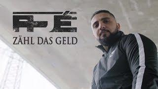 AJÉ  - Zähl Das Geld ► Prod. Von DDKKII (Official Video)