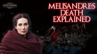Melisandre's Death Explained.. Is The Lord Of Light Good?