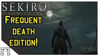 Sekiro! Arch Dies More then Twice...