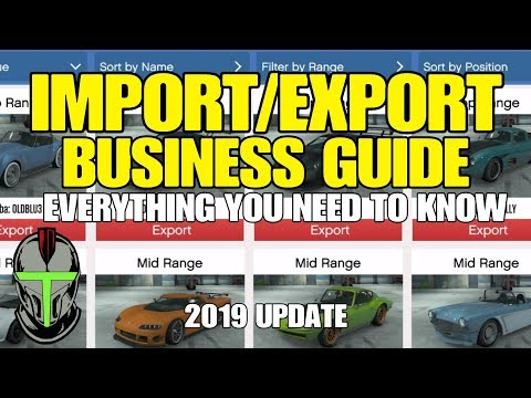 GTA ONLINE IMPORT/EXPORT BUSINESS GUIDE ***2019 UPDATE***