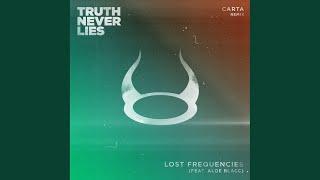 Truth Never Lies (Carta Extended Remix)