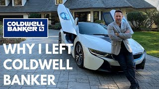 WHY I LEFT COLDWELL BANKER TO START MY OWN REAL ESTATE BROKERAGE