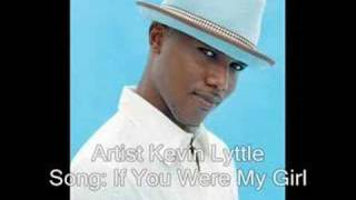 Kevin Lyttle - If you were my girl