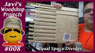 Javi's Wood Shop Equal Space divider