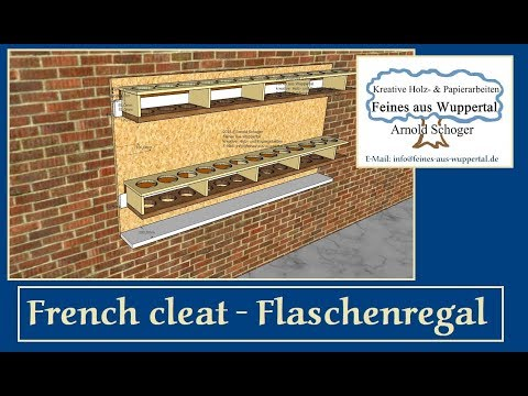 French cleat Flaschenregal
