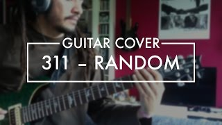 311 - Random (Guitar Cover)