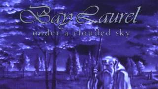 Bay Laurel – In Nothingness