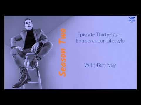 Season 2 - Episode 34: Entrepreneur Lifestyle