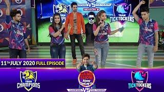 Game Show Aisay Chalay Ga League Season 2 | 11th July 2020 | Champions Vs TickTockers