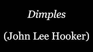 Dimples (twelve-bar version)