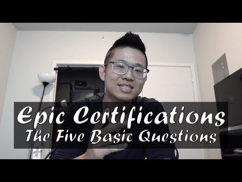 Epic Certifications: The Five Basic Questions - YouTube