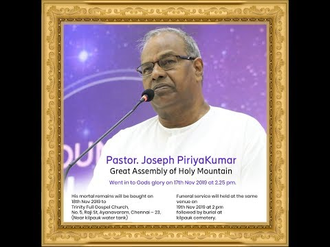 Funeral Service - Pastor Joseph Piriya Kumar