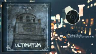 05. Poetika ft. Dimitra Cilevska - Ego