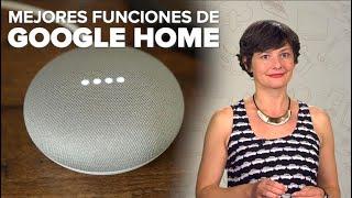 Mejores funciones de la Google Home