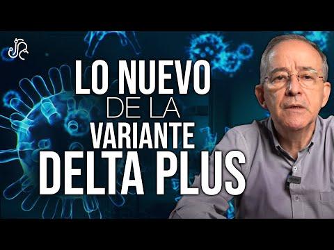 Conoce La Información Más Reciente Sobre La Variante Covid-19 Delta Plus