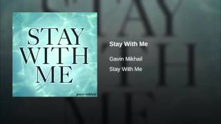 Stay With Me - Sam Smith Cover by Gavin Mikhail