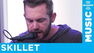 Skillet   Legendary [LIVE @ SiriusXM]