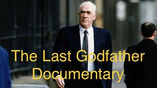 The Last Godfather Documentary Glasgow Gangster