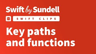 Swift Clips: Key paths and functions
