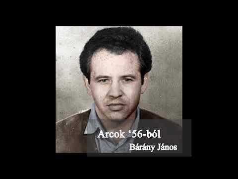 Bárány János (Bordósipkás Jancsi) , a Tompa utcai felkelőcsoport legendás vezetője - Arcok '56-ból