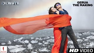 Making of Gerua - Dilwale