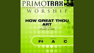 How Great Thou Art (Low Key: F#) (Performance Backing Track)
