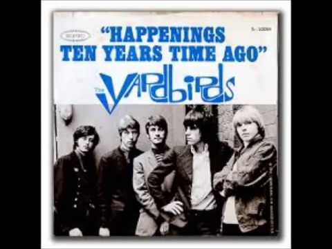 The Yardbirds - Happenings Ten Years Time Ago