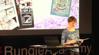 To Colour, To Create | Juliana Van Oosterwyk Bruyn | TEDxRundleAcademy