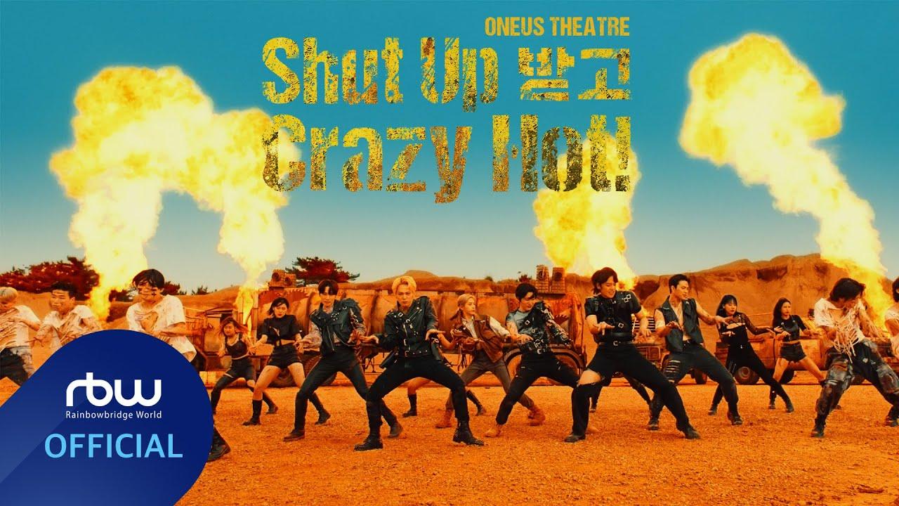ONEUS THEATRE — Shut Up 받고 Crazy Hot!