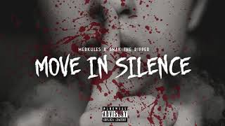 "Merkules & Snak The Ripper   ""Move In Silence"" (Official Audio)"