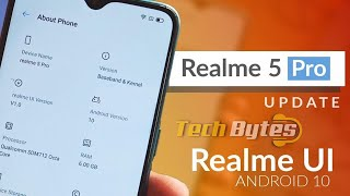 Realme 5, 5i, and 5s now receiving Android 10 | TECHBYTES